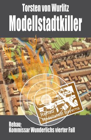 Modellstadtkiller von Wurlitz,  Torsten v.