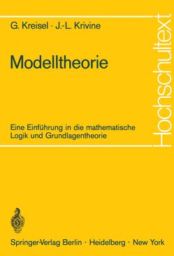 Modelltheorie von Jung,  Joachim, Kreisel,  Georg, Krivine,  Jean-Louis