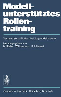 Modellunterstütztes Rollentraining (MURT) von Brengelmann,  J.C., Hommers,  W., Steller,  M., Zienert,  H.J.