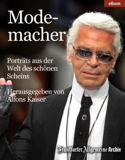 Modemacher von Archiv,  Frankfurter Allgemeine, Kaiser,  Alfons, Trötscher,  Hans Peter