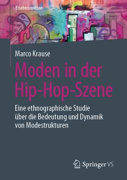 Moden in der Hip-Hop-Szene von Krause,  Marco