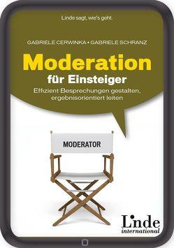Moderation für Einsteiger von Cerwinka,  Gabriele, Schranz,  Gabriele
