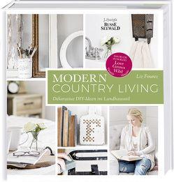 Modern Country Living von Fourez,  Liz
