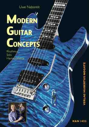 Modern Guitar Concepts von Naboreit,  Uwe
