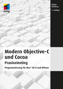 Modern Objective-C und Cocoa Praxiseinstieg von Hinzberg,  Holger