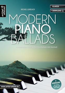 Modern Piano Ballads von Gundlach,  Michael