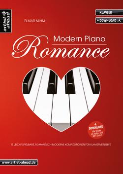 Modern Piano Romance von Mihm,  Elmar