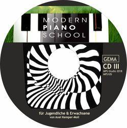 Modern Piano School CD III zum Buch von Kemper-Moll,  Axel