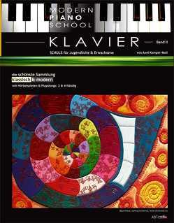 Modern Piano School II / Klavierschule von Kemper-Moll,  Axel