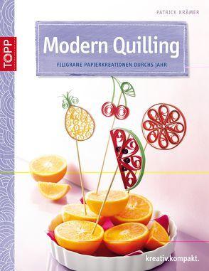 Modern Quilling von Krämer,  Patrick