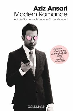 Modern Romance von Ansari,  Aziz, Spangler,  Bettina
