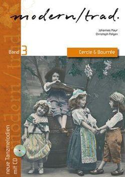 Modern / trad. Band 3 von Mayr,  Johannes, Pelgen,  Christoph