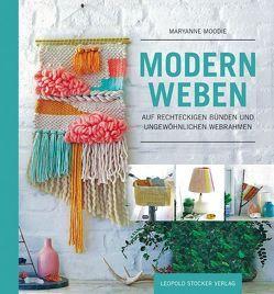 Modern Weben von Moodie,  Maryanne, Tancsits,  Claudia