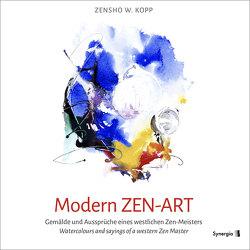Modern ZEN-ART von Kopp,  Zensho W.