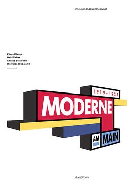 Moderne am Main 1919-1933 von Klemp,  Klaus, Sellmann,  Annika, Wagner K,  Matthias, Weber,  Grit