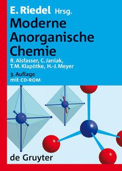 Moderne Anorganische Chemie von Alsfasser,  Ralf, Janiak,  Christoph, Klapötke,  Thomas, Meyer,  Hans-Jürgen, Riedel,  Erwin