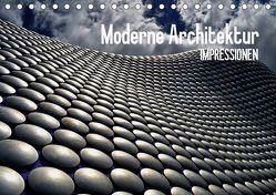 Moderne Architektur. Impressionen (Tischkalender 2019 DIN A5 quer) von Stanzer,  Elisabeth