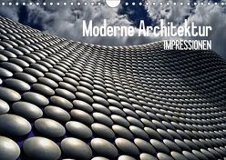 Moderne Architektur. Impressionen (Wandkalender 2018 DIN A4 quer) von Stanzer,  Elisabeth