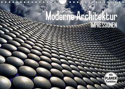 Moderne Architektur. Impressionen (Wandkalender 2019 DIN A4 quer)