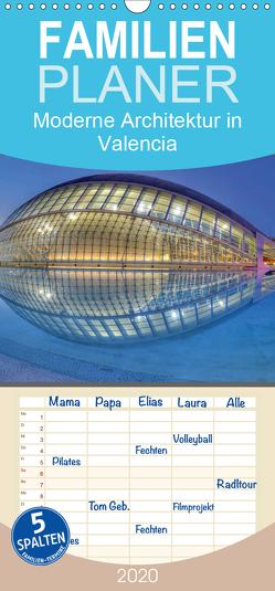 Moderne Architektur in Valencia – Familienplaner hoch (Wandkalender 2020 , 21 cm x 45 cm, hoch) von Hobscheidt,  Ernst