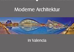 Moderne Architektur in Valencia (Wandkalender 2018 DIN A2 quer) von Hobscheidt,  Ernst