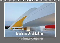 Moderne Architektur – Oscar Niemeyer Kulturzentrum (Wandkalender 2019 DIN A3 quer) von Ehrentraut,  Dirk