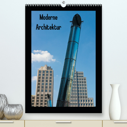 Moderne Architektur (Premium, hochwertiger DIN A2 Wandkalender 2020, Kunstdruck in Hochglanz) von Bücker,  Michael, Grasse,  Dirk, Hegerfeld-Reckert,  Anneli, Uppena,  Leon