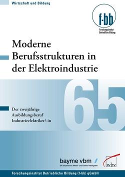 Moderne Berufsstrukturen in der Elektroindustrie von Loebe,  Herbert, Severing,  Eckart