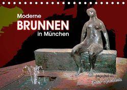 Moderne BRUNNEN in München (Tischkalender 2019 DIN A5 quer) von Wachholz,  Peter