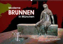 Moderne BRUNNEN in München (Wandkalender 2019 DIN A2 quer) von Wachholz,  Peter