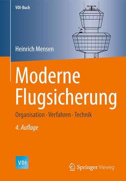 Moderne Flugsicherung von Mensen,  Heinrich