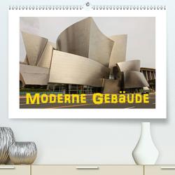 Moderne Gebäude (Premium, hochwertiger DIN A2 Wandkalender 2021, Kunstdruck in Hochglanz) von Ehrentraut,  Dirk