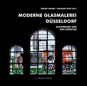 Moderne Glasmalerei Düsseldorf von Grande,  Dr. Jasmin, Köpf,  Dr. Reinhard, Wiener,  Prof. Dr. Jürgen