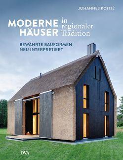 Moderne Häuser in regionaler Tradition von Kottjé,  Johannes