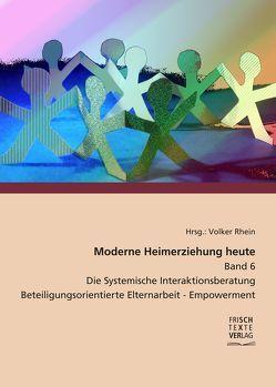 Moderne Heimerziehung heute – Band 6 – von Paluszek,  Thomas, Pawlak,  Katharina, Schrader,  Michaela, Wunsch,  Andreas