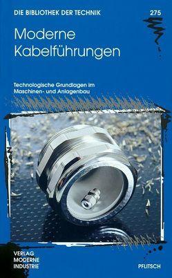 Moderne Kabelführungen von Lutz,  Walter, Wetzels,  Ralf