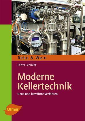Moderne Kellertechnik von Schmidt,  Oliver