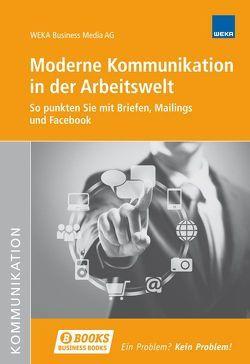 Moderne Kommunikation in der Arbeitswelt