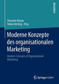 Moderne Konzepte des organisationalen Marketing von Kesting,  Tobias, Kliewe,  Thorsten