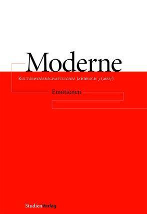 Moderne. Kulturwissenschaftliches Jahrbuch 3 (2007) von Mitterbauer,  Helga, Scherke,  Katharina