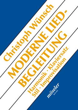 Moderne Liedbegleitung von Wünsch,  Christoph