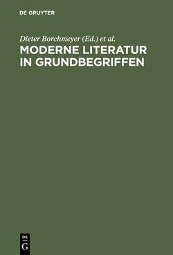 Moderne Literatur in Grundbegriffen von Borchmeyer,  Dieter, Zmegac,  Viktor