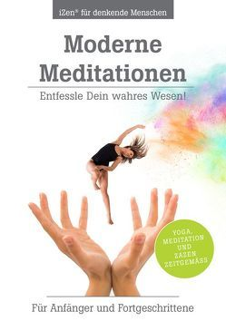 Moderne Meditationen von Weh alias enO,  Dr. Michael