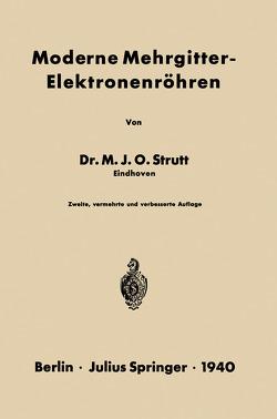 Moderne Mehrgitter-Elektronenröhren von Strutt,  NA