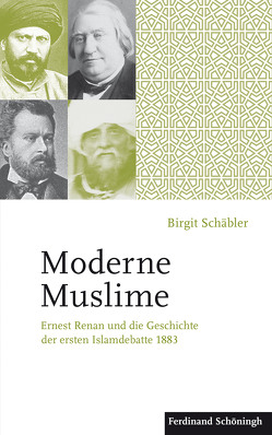 Moderne Muslime von Schäbler,  Birgit