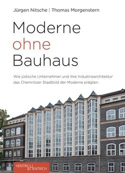 Moderne ohne Bauhaus von Morgenstern,  Thomas, Nitsche,  Jürgen