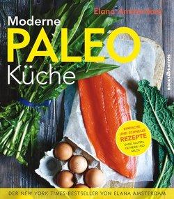 Moderne Paleo-Küche von Amsterdam,  Elana, Irgang,  Birgit