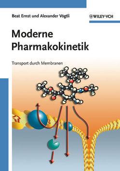 Moderne Pharmakokinetik von Ernst,  Beat, Vögtli,  Alexander