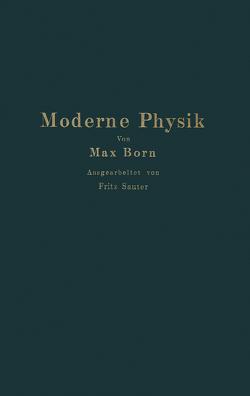 Moderne Physik von Born,  Max, Sauter,  Fritz