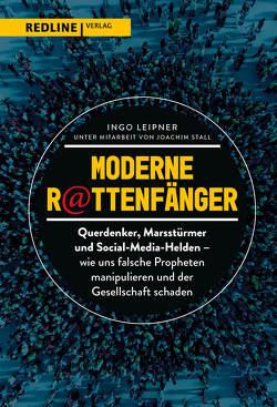 Moderne R@ttenfänger von Leipner,  Ingo, Stall,  Joachim